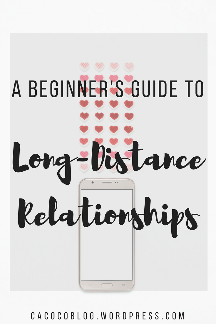 long distance relationships the complete guide