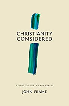 christianity considered a guide for skeptics and seekers