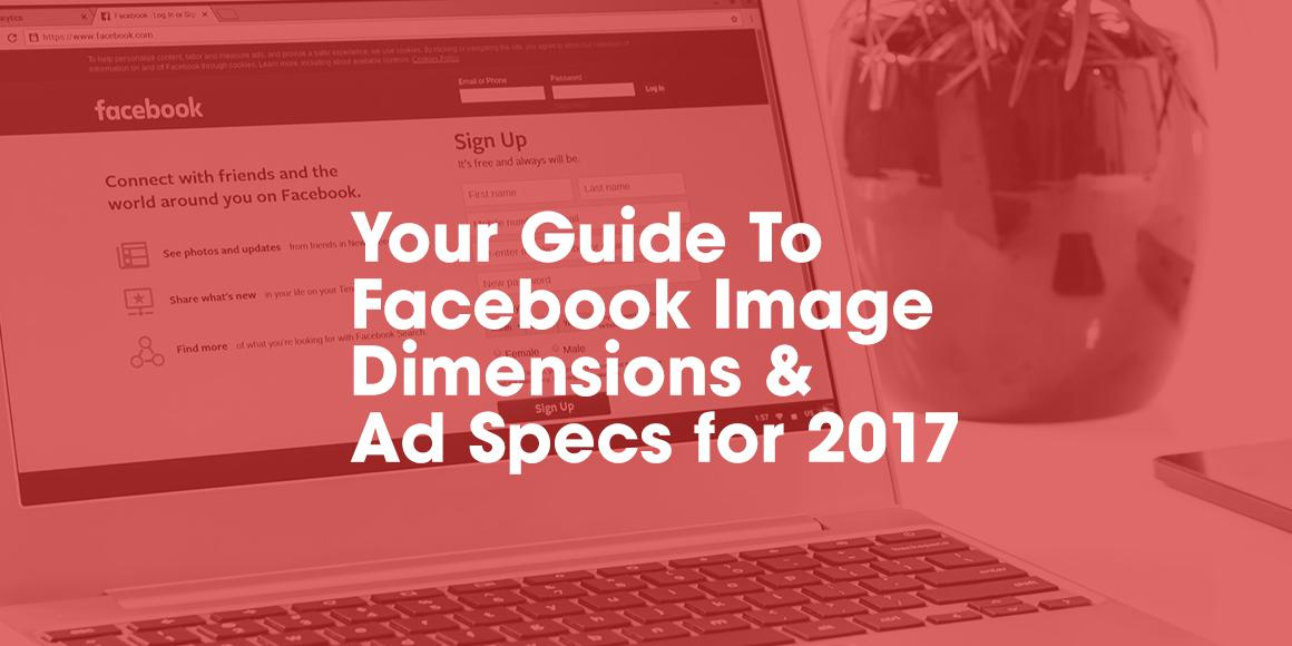facebook ads size guide 2017