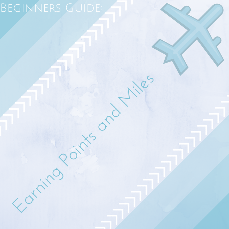 beginners guide to miles and points