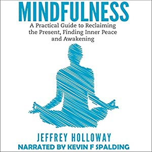 mindfulness a practical guide to awakening audiobook