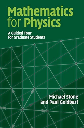 mathematics for physics a guided tour for graduate students solutions